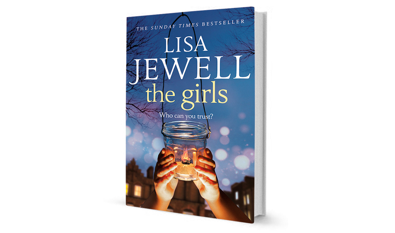 THE GIRLS by LISA JEWELL – Book of the Week