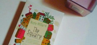 The Square by Rosie Millard – Book of the Week!