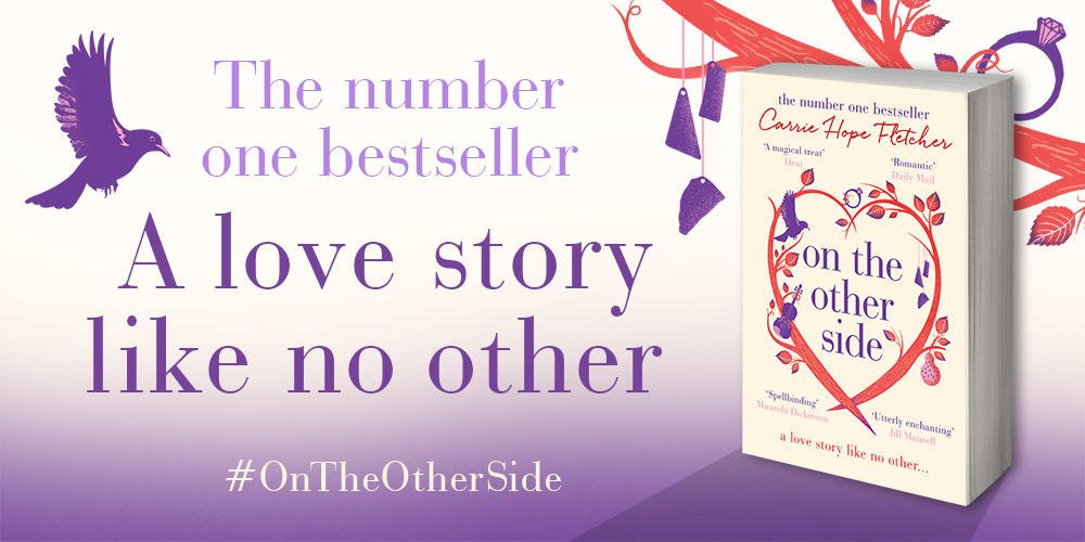 On The Other Side by Carrie Hope Fletcher – Paperback Out Today – 23rd February 2017!