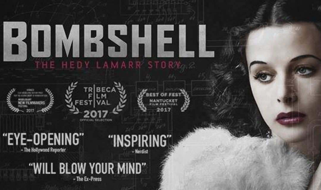 Bombshell: The Hedy Lamarr Story – Review – Opens in UK Cinemas – 9th March 2018